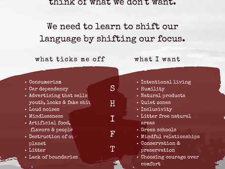 Shift Your Language by Shifting Your Focus