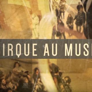 Cirque au Musée