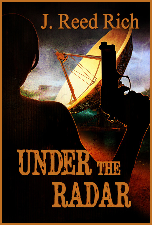 under the radar by j. reed rich
