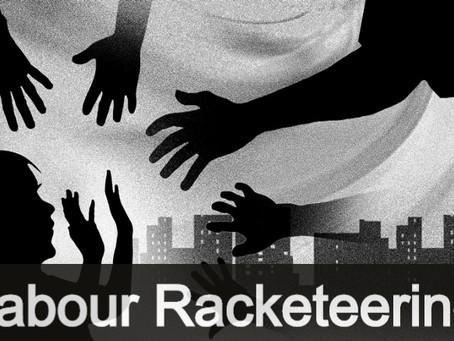 Labour Racketeering
