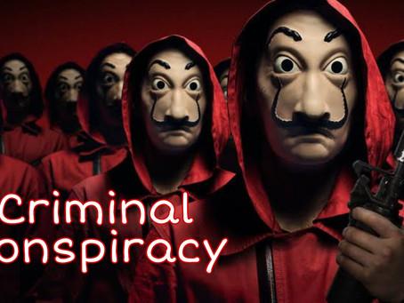 Criminal Conspiracy- Section 120A & 120B