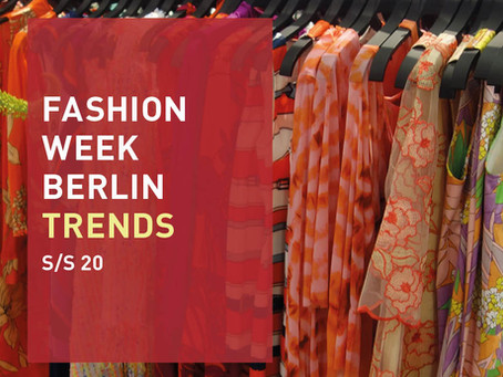 TRENDS DER FASHION WEEK BERLIN