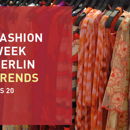 TRENDS DER FASHION WEEK BERLIN