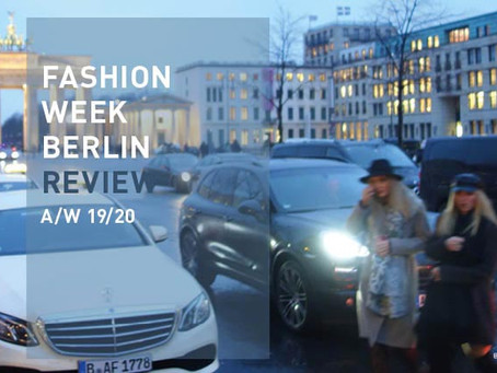 Fashion Week Berlin – REVIEW