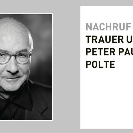 NACHRUF PETER PAUL POLTE