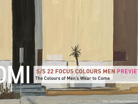 S/S 22 FOCUS COLOURS MEN PREVIEW