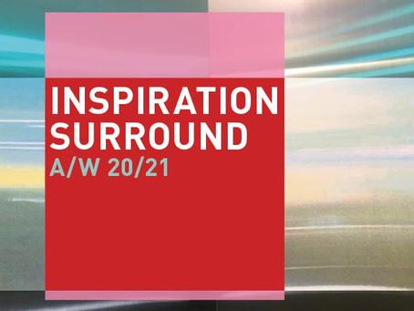 INSPIRATION SURROUND A/W 20/21