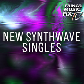 NEW SYNTHWAVE SINGLES