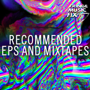 RECOMMENDED EPS AND MIXTAPES