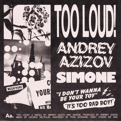 Andrey Azizov w. Simone - TOO LOUD! [ART] (1).jpg