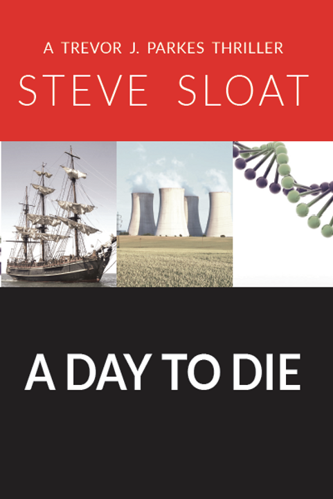 A Day to Die