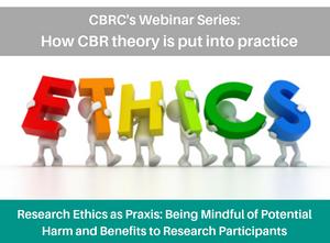 Webinar: Research Ethics as Praxis