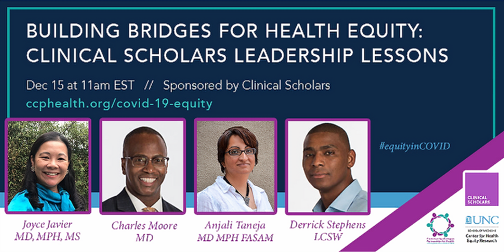 Building Bridges for Health Equity: Clinical Scholars Leadership Lessons