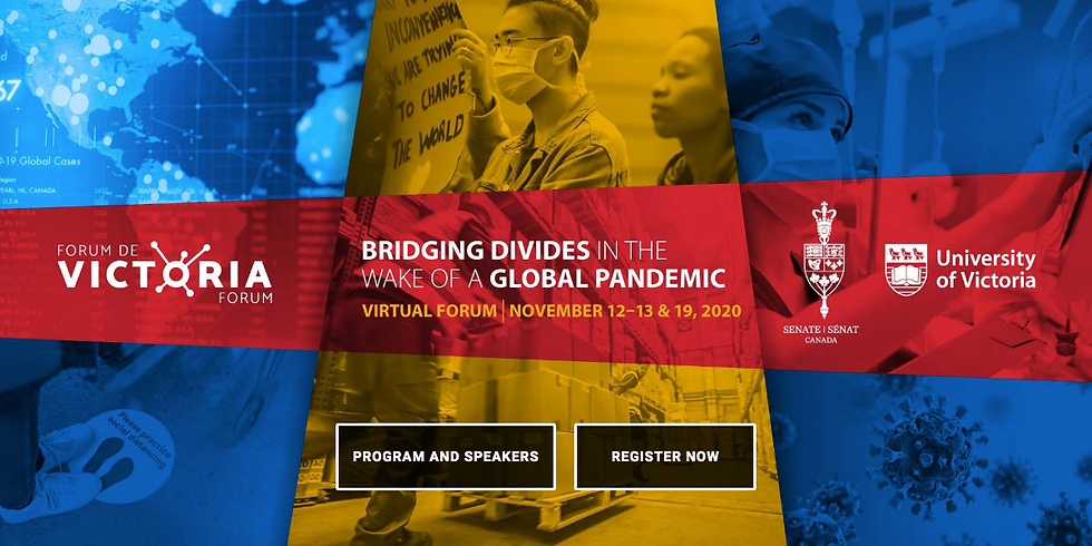 Victoria Forum: Bridging Divides in the Wake of a Global Pandemic