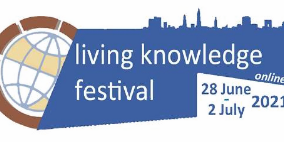 The Living Knowledge Online Festival 2021