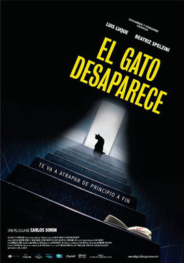 EL GATO DESAPARECE. Dir. Carlos Sorín.