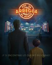 HOY SE ARREGLA EL MUNDO Dir. Ariel Winograd