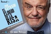 El Elogio de la Risa. Con Juan Leyrado.