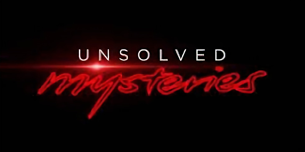 Unsolved Mysteries - VOL . 2