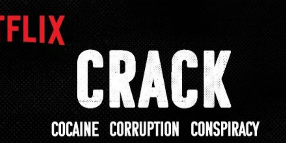 CRACK : COCAINE , CORRUPTION  , CONSPIRACY