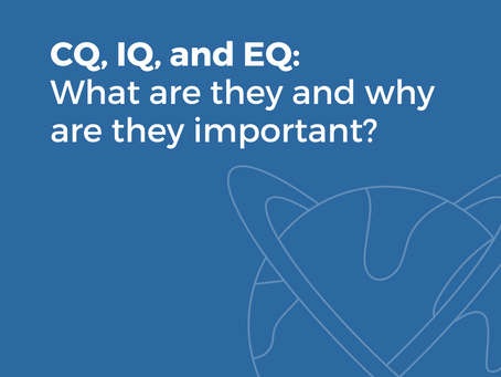 CQ, IQ, and EQ: What Are They and Why Are They Important?