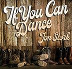 Jon Stork - If You Can Dance.jpeg