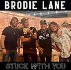 Brodie Lane Stuck With You.jpg