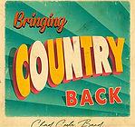 Chad Cooke Band Bringing Country Back.jp