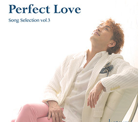 Perfect Love ~Song Selection vol.3~