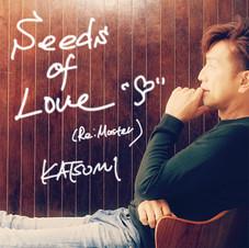 リマスター復刻盤「Seeds of Love [Re:Master]」