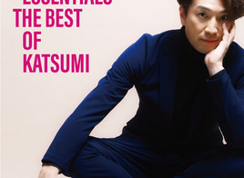 リマスターベスト盤「ESSENTIALS - THE BEST OF KATSUMI」