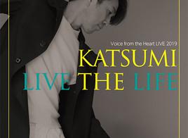 11月9日(土)KATSUMI Live 2019「LIVE THE LIFE」