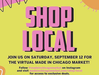 Today is the Made in Chicago Virtual Market!