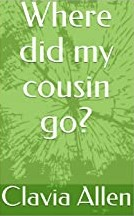 Where Did My Cousin Go?