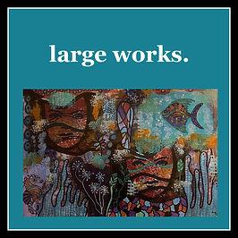 large works