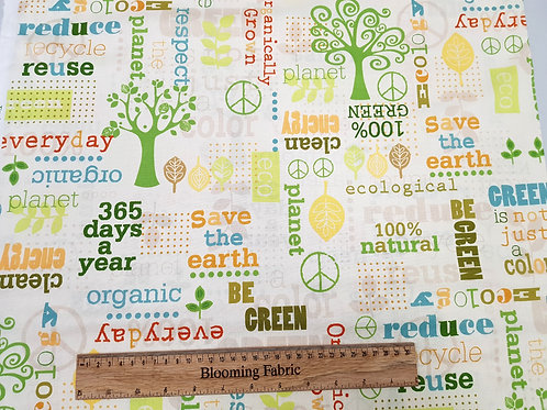 Save the Planet fabric, Go green fabric, Awareness fabric