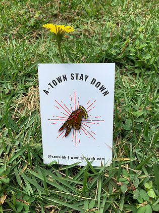 A-TOWN Stay Down enamel pin