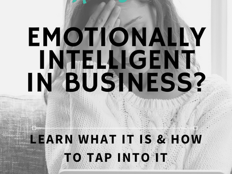 Are you Emotionally Intelligent in Business?