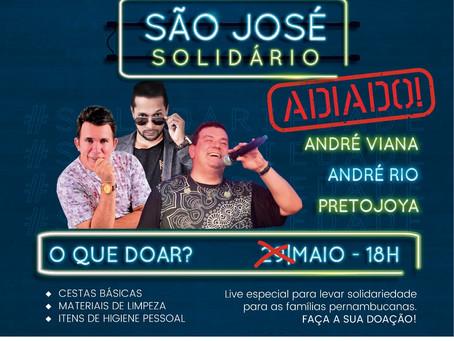 ADIAMENTO DA LIVE SOLIDÁRIA SÃO JOSÉ