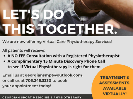 VIRTUAL CARE PHYSIOTHERAPY NOW AVAILABLE