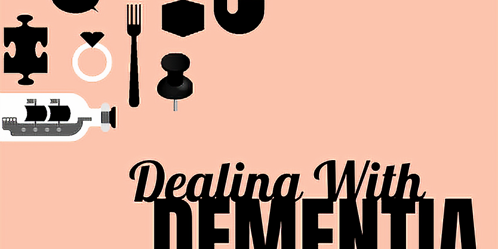 Dealing With Dementia - Professional Track