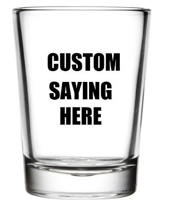 ADD-ON Custom Shot Glass