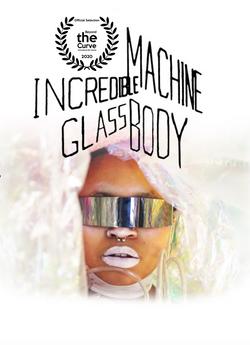 Incredible Machine GlassBody