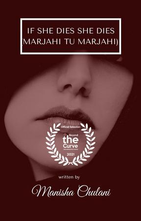 if she dies she dies (Marjahi tu Marjahi