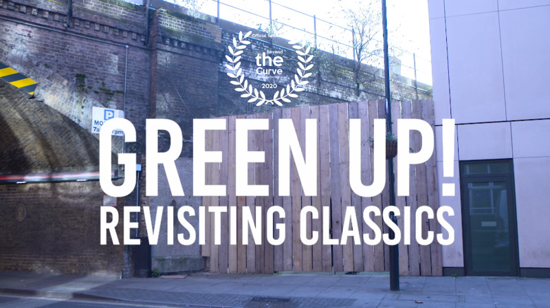 GREEN UP! Revisiting Classics