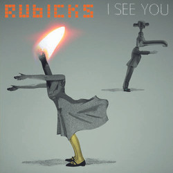 I See You by Rubicks