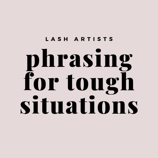 Phrasing for Tough Situations