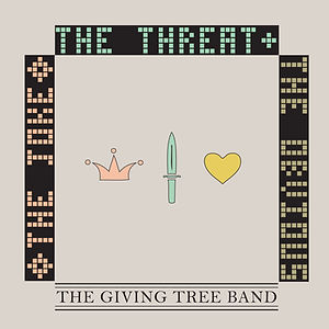 The Giving Tree Band, The Joke, The Threat, & The Obvious
