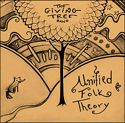 The Giving Tree Band - Unified Folk Theory