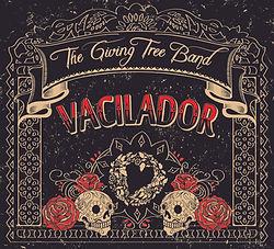 The Giving Tree Band - Vacilador